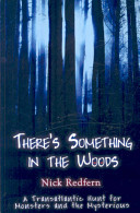 There S Something In The Woods