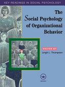 The Social Psychology of Organizational Behavior