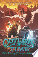Outlaws of Time  2  The Song of Glory and Ghost