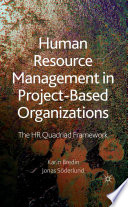 Human Resource Management in Project Based Organizations