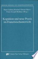 Kognition und neue Praxis im Franz  sischunterricht