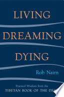 Living  Dreaming  Dying Book PDF