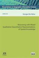 Reasoning With Mixed Qualitative Quantitative Representations of Spatial Knowledge