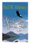 Ebook You Can Soar Like an Eagle Epub Nell Mohney Apps Read Mobile