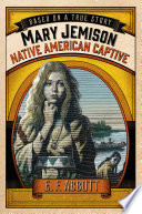 Mary Jemison  Native American Captive