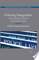 Policing Integration