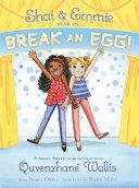 Shai   Emmie Star in Break an Egg