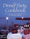 Dinner Party Cookbook