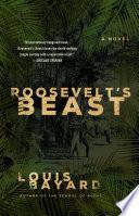 Roosevelt s Beast