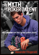 The Myth of Poker Talent Book