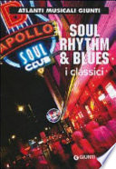 Soul, rhythm & blues. I classici