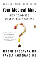 Your Medical Mind : and conflicting information, and provides...