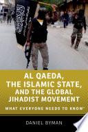 Al Qaeda The Islamic State And The Global Jihadist Movement