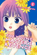 The Young Master's Revenge : fall in love with him,...