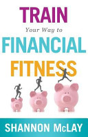 Train Your Way to Financial Fitness