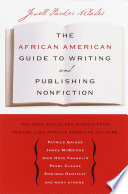 The African American Guide to Writing   Publishing Non Fiction