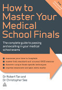 How to Master Your Medical School Finals