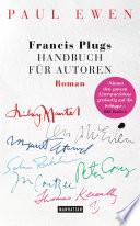 Francis Plugs Handbuch für Autoren