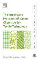 The Impact and Prospects of Green Chemistry for Textile Technology
