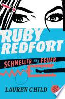 Ruby Redfort     Schneller als Feuer