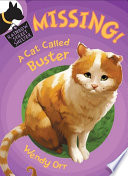 MISSING  A Cat Called Buster