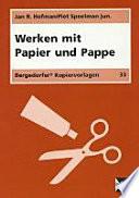 Werken mit Papier und Pappe