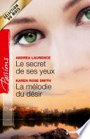 Le secret de ses yeux - La mélodie du désir