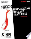 Computer Forensics  Investigating Data and Image Files  CHFI