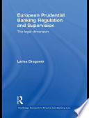 European Prudential Banking Regulation and Supervision