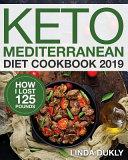 Keto Mediterranean Diet Cookbook 2019
