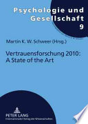 Vertrauensforschung 2010  a state of the art