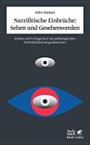 Narzißtische Einbrüche: Sehen und Gesehenwerden