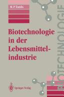 Biotechnologie in der Lebensmittelindustrie