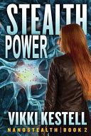 Stealth Power  Nanostealth  Book 2