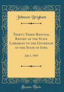 Thirty Third Biennial Report of the State Librarian to the Governor of the State of Iowa