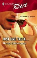 Ebook Just One Taste... Epub Wendy Etherington Apps Read Mobile
