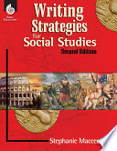 Writing Strategies for Social Studies Their Historical Thinking Skills This 2nd Edition Resource