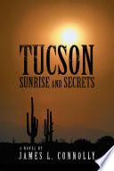 Tucson Sunrise and Secrets