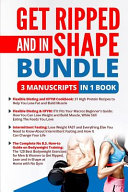 Get Ripped And In Shape Bundle 4 Manuscripts In 1 Book
