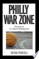 Philly War Zone : through the eyes of then...