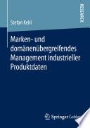 Marken- und domänenübergreifendes Management industrieller Produktdaten