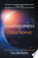 CONSCIOUSNESS V CATASTROPHE