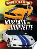 Mustang Vs  Corvette