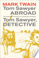 Tom Sawyer Abroad / Tom Sawyer, Detective