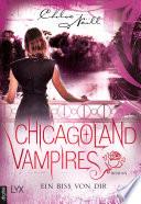 Chicagoland Vampires   Ein Biss von dir