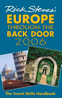 Rick Steves  Europe Through the Back Door 2006