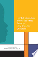 Mental Disorders And Disabilities Among Low Income Children
