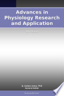 Advances in Physiology Research and Application  2011 Edition