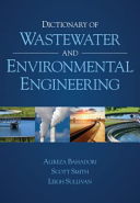 Dictionary of Wastewater and Environmental Engineering