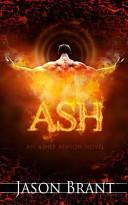 Ash by Jason Brant